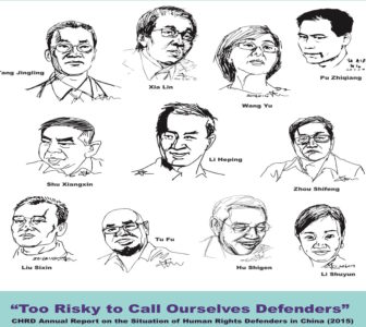 """Too Risky to Call Ourselves Defenders"": CHRD Annual Report on the Situation of Human Rights Defenders in China (2015)"